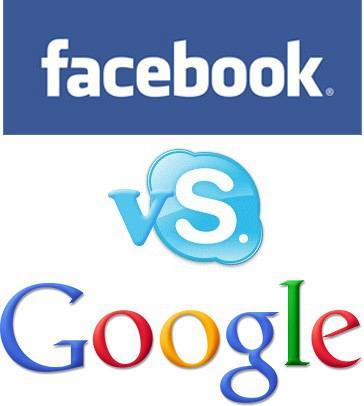 Facebook VSkype Google